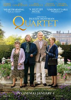 Quartet Poster- Maggie Smith, Michael Gambon, Billy Connolly and Pauline Collins. Such a sweet reunion picture and directing breakthru for Dustin Hoffman. Great Movies, New Movies, Movies To Watch, Movies Online, Movies And Tv Shows, Prime Movies, Awesome Movies, Indie Movies, Michael Gambon