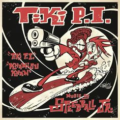 """COMING SOON! New surfin' 7inch vinyl by Speedball JR, featuring Steve Mackay from Iggy And The Stooges! This is the soundtrack to """"Tiki P.I."""", an exciting comic series by my friends Erik Carl Son and Bill Hewitt! https://www.facebook.com/SpeedballJR https://www.facebook.com/TikiPi"""