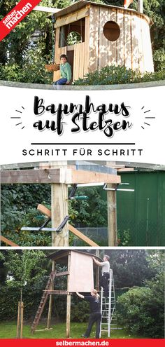 Mit dieser Anleitung baust du in 2 Tagen ein Baumhaus! A tree house is the dream of many children. But what if there are no suitable trees in your garden? Our stilt house is the solution! Backyard Playground, Backyard For Kids, Fleurs Diy, Marker Crafts, Hydrangea Care, House On Stilts, Garden Trees, Garden Houses, Evergreen Trees