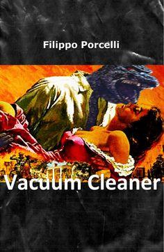 Vacuum Cleaner può essere ordinato in tutte le librerie Feltrinelli oppure acquistato online come libro o come ebook ...