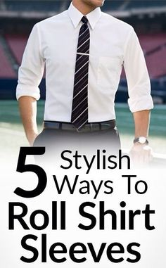 5 Stylish Way To Roll Shirt | #how #to #roll #shirt #men #style #trend #fashion #guide #ootd #outfit