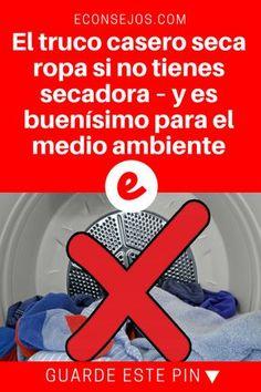 Secar ropa ideas | El truco casero seca ropa si no tienes secadora – y es buenísimo para el medio ambiente | ¿Estás cansado de la ropa húmeda? ¡Entonces tienes que leer esto!