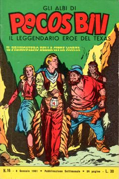 IL PRIGIONIERO DELLA CITTA' MORTA - Albi di Pecos Bill n.° 16 - 6 gennaio 1961