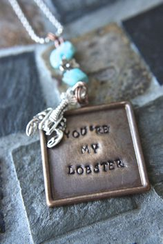 You're My Lobster  Hand Stamped Necklace with by artistrybyannie, $24.00