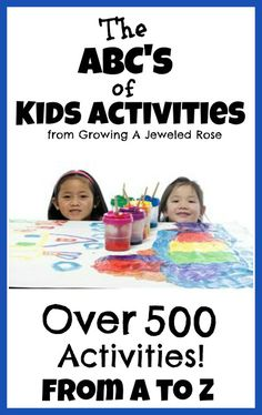 Kids Activities from A- Z ~ Growing A Jeweled Rose