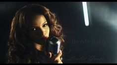 "Leslie Grace ""Be My Baby"" (Official Video) - YouTube"