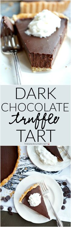 dark chocolate truffle tart | The Baking Fairy