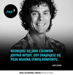 #cytaty #motywacja #quotes #inspiration #motivation #bieganie #running #ScottJurek My Dream Came True, Meaning Of Life, Men Quotes, New Things To Learn, Worlds Of Fun, Poetry Quotes, Self Improvement, Motto, Inspire Me