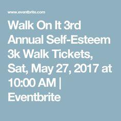 Walk On It 3rd Annual Self-Esteem 3k Walk Tickets, Sat, May 27, 2017 at 10:00 AM | Eventbrite
