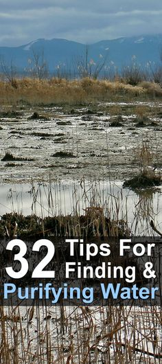 32 Tips for Finding & Purifying Water