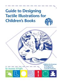 Guide to Designing Tactile Illustrations for Children's Books - could be an interesting project for summer art school campers to create for those with sight impairment.