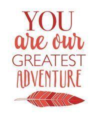 Tribal Printable Wall Art | These Bare Walls | You Are Our Greatest Adventure | Our Greatest Adventure Print | Greatest Adventure | Feather Print | Feather Decor