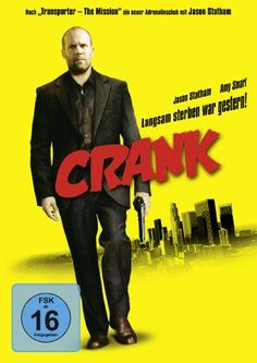 Crank * IMDb Rating: 7,0 (128.082) * 2006 USA * Darsteller: Jason Statham, Amy Smart, Jose Pablo Cantillo,