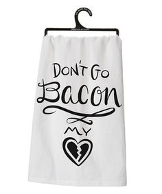 Another great find on #zulily! White & Black 'Bacon My Heart' Dish Towel #zulilyfinds