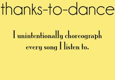 Back when I took Tap, Jazz & Ballet.did this all the time! Dance Memes, Dance Humor, Dancer Problems, Hip Problems, Teacher Problems, Love Dance, Dance Is Life, Happy Dance, Jazz