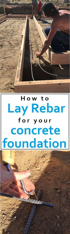 How to lay rebar for your concrete foundation. Cost and time outline. How to build your own house How to lay rebar for your concrete foundation. Cost and time outline. How to build your own house Concrete Footings, Concrete Slab, How To Lay Concrete, Smooth Concrete, Concrete Porch, Concrete Steps, Concrete Projects, Outdoor Projects, Shed Plans