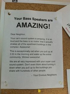 35 Passive Aggressive Neighbor Notes So Funny You Can't Be Annoyed At Them Funny Note, The Funny, Neighbor Notes, Noisy Neighbors, Crazy Neighbors, Angry People, Angry Person, Quiet People, Funny Signs