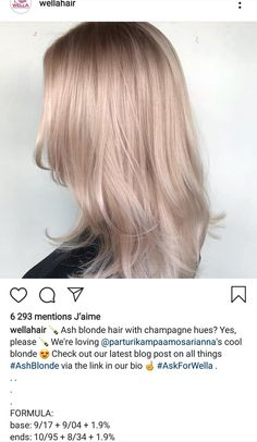 Champagne blonde wella formulas You are in the right place about solid ash blonde hair Here we offer Blonde Hair Looks, Ash Blonde Hair, Balayage Hair Blonde, Blonde Hair Shades, Dark Blonde, Champagne Hair Color, Champagne Blonde, Blond Rose, Hair Color Formulas