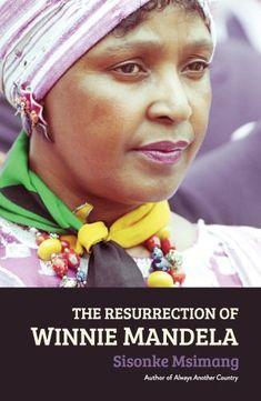 The best Africa books we read in in 28 words or fewer Winnie Mandela, Political Figures, Nelson Mandela, Ex Husbands, S Stories, Ebook Pdf, Writer, It Cast, Politics