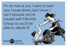 As a Group, Inc client you are provided with invaluable protection! Insurance Humor, Friday Humor, You Mad, Timeline Photos, Someecards, You And I, Burns, Group, Memes