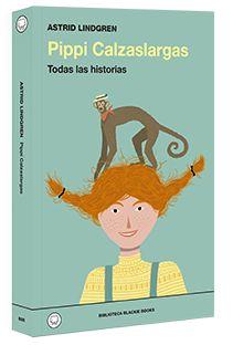 Pippi Calzaslargas : Todas las historias / Astrid Lindgren. Ed. Blackie Books