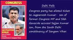 Delhi assembly elections: Son of Sikh genocide 1984 accused Sajjan Kumar gets Congress ticket - http://www.sikhsiyasat.net/2013/11/16/delhi-assembly-elections-son-of-sikh-genocide-1984-accused-sajjan-kumar-gets-congress-ticket/