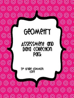 5th Grade Common Core Math Assessments *Geometry*