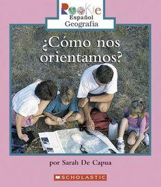 Como Nos Orientamos? = We Need Directions! (Rookie Reader Espanol Geografia) (Spanish Edition) by Sarah E. De Capua http://www.amazon.com/dp/0516244426/ref=cm_sw_r_pi_dp_gU9fwb1J6XX94