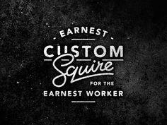 SerialThriller™ — Earnest Custom Squire By: Jason Domancie
