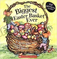 Amazon.com: The Biggest Easter Basket Ever (9780545017022): Steven Kroll, Jeni Bassett: Books