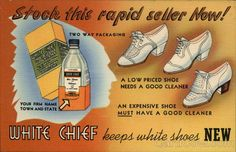 Louisville KY Stock This Rapid Seller Now! White Chief Keeps White Shoes New Two way packaging a low priced shoe needs a good cleaner an expensive shoe must have a good cleaner your firm name, town and state Order from The House of Fayrin