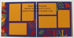Stamping to Share: 10/8 Scrapbooking at Kay's . . . look what we'll do!