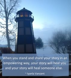 """When you stand and share your story in an empowering way, your story will heal you and your story will heal someone else."" ~ Iyanla Vanzant #quote"
