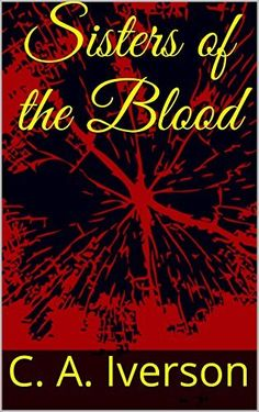 FREE ON KINDLE UNLIMITED ON AMAZON      Sisters of the Blood by C. A. Iverson, http://www.amazon.com/dp/B00GKS7GKI/ref=cm_sw_r_pi_dp_bS6rvb1PX0FC8 A modern tale of werewolves. Tess Edwards attends a teenage party that changes her life forever. She embarks on a nightmare so powerful and so terrifying that she may never escape.