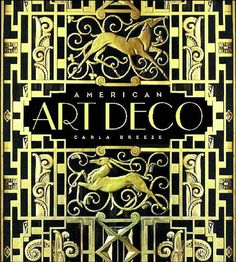 American Art Deco: Architecture and Regionalism by Carla Breeze. American Art Deco Modernistic Architecture and Regionalism. Arte Art Deco, Motif Art Deco, Estilo Art Deco, Art Deco Pattern, Art Deco Design, Book Design, Art Nouveau, Art Deco Spiegel, Muebles Art Deco