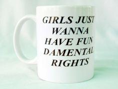 girl just wanna have fundamental rights,,mug,mug mockup,funny mugs,unique coffe mugs,cute mugs,travel mug by madhubaniprint on Etsy https://www.etsy.com/listing/450927498/girl-just-wanna-have-fundamental