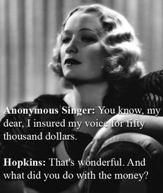 Miriam Hopkins Vs. An Anonymous Singer | The 32 Wittiest Comebacks Of All Time