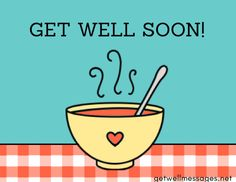51 Get Well Images with Heartfelt Quotes Get Well Soon Images, Well Images, Get Well Messages, Fat Burning Soup, Fiber Rich Foods, Heartfelt Quotes, Sympathy Quotes, Small Meals, Healthy Soup Recipes