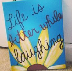 Life is better while laughing