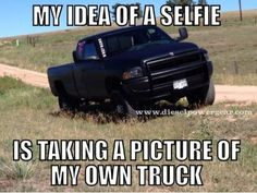 Selfie Support and Roll Coal For Diesel Dave. Buy Awesome Diesel Truck Apparel! Click the link below! Stay Tuned For Truck Giveaways. http://www.dieselpowergear.com/#_a_Cowroy