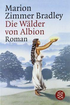 Die Wälder von Albion: Roman von Marion Zimmer Bradley, http://www.amazon.de/dp/3596127483/ref=cm_sw_r_pi_dp_.AFltb01M8E2Q