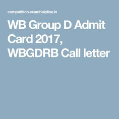 WB Group D Admit Card 2017, WBGDRB Call letter