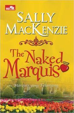 The Naked Marquis (Indonesian Edition): Sally MacKenzie: 9786020025926: Amazon.com: Books