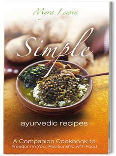 Simple Ayurvedic Recipes | Ayurveda Vegetarian Anti-inflammatory Cookbook http://www.shivohamyoga.nl #health #food #ayurvedic