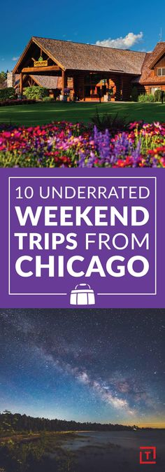 10 Underrated Weekend Trips From Chicago