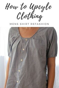 Como transformar camisa de homem em blusa - Learn how to repurpose old clothing with this simple mens shirt refashion. Reuse old material to create something beautiful and new! Sewing Patterns Free, Free Sewing, Sewing Men, Sewing Clothes, Diy Clothes, Remake Clothes, Reuse Old Clothes, Sewing Shirts, Umgestaltete Shirts
