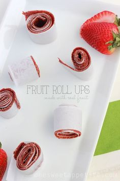 Strawberry coconut fruit roll ups. Three ingredients and actually good for you.
