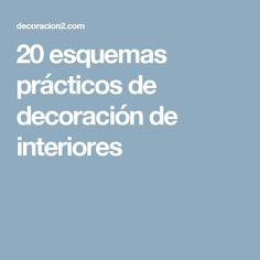 20 esquemas prácticos de decoración de interiores