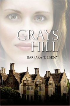 """Grays Hill"" - Historical Romance Pits a Nanny Against a Duke. Strategic Book Publishing & Rights Agency is pleased to announce the release of its newest title, Grays Hill, by author Barbara T. About the Book A lady does not work. Indie Books, Husband Love, Historical Romance, Getting To Know, Book Publishing, Book Review, Blog, Cellar, Duke"
