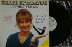 Shape Up And Dance With Felicity Kendal (with fold out poster)